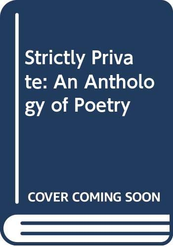 9780670836574: Strictly Private: Anthology of Poetry