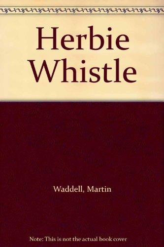 9780670836628: Herbie Whistle