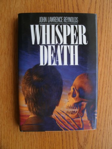 Whisper Death: Reynolds, John Lawrence
