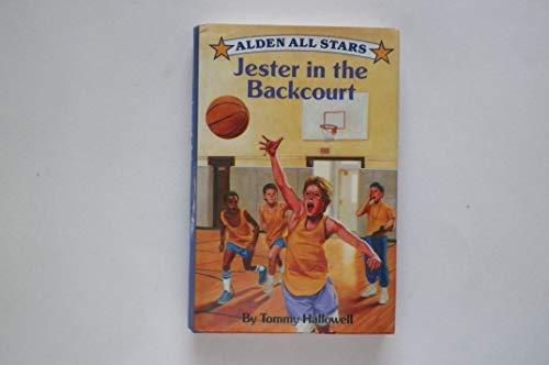 9780670837328: Jester in the Backcourt (Alden All-Stars)
