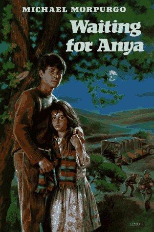 Waiting for Anya: Michael Morpurgo