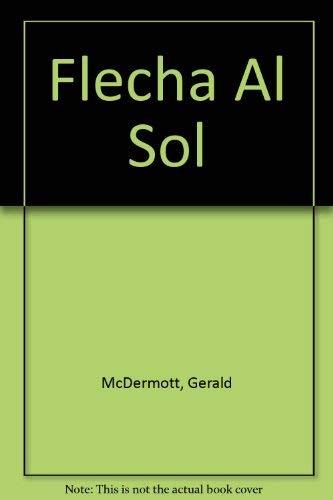 9780670837489: Flecha al Sol (Spanish Edition)