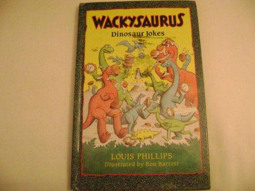 9780670837519: Wackysaurus: Dinosaur Jokes
