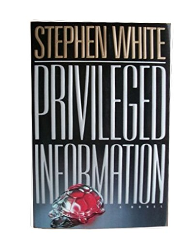 Privileged Information: White, Stephen