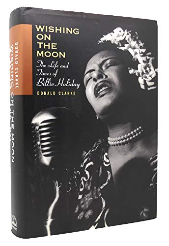 9780670837717: Wishing on the Moon: The Life and Times of Billie Holiday