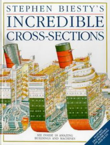 9780670838035: Stephen Biesty's Incredible Cross-Sections