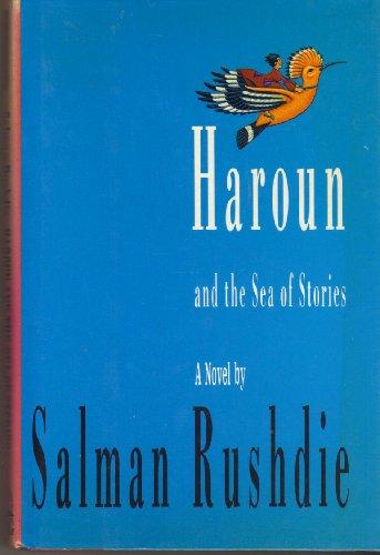 Haroun and the Sea of Stories: Rushdie, Salman