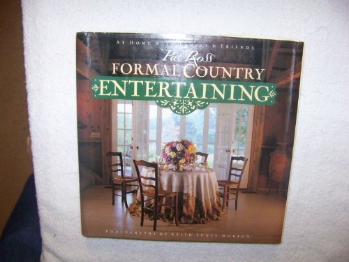 FORMAL COUNTRY ENTERTAINING