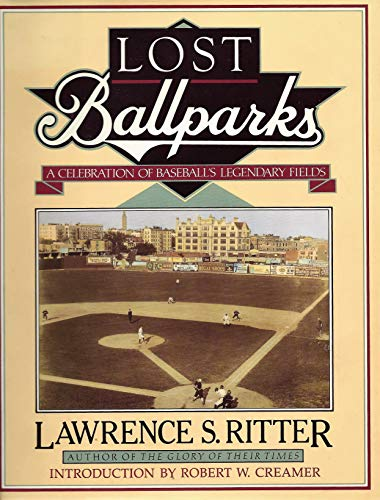 9780670838110: Lost Ballparks: A Celebration of Baseball's Legendary Fields