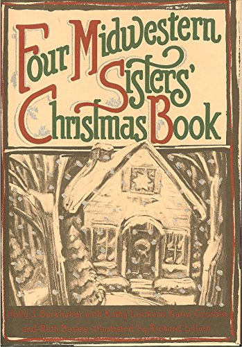 Four Midwestern Sisters' Christmas Book: Kathy Lockard; Holly