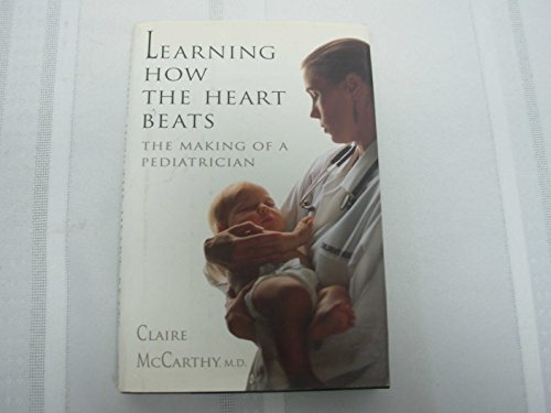 9780670838745: Learning How the Heart Beats