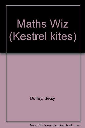 9780670838813: Maths Wiz (Kestrel kites)