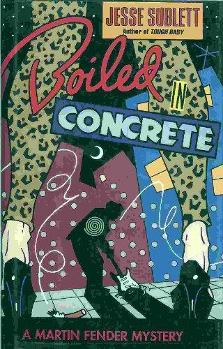 9780670838882: Boiled in Concrete: A Martin Fender Mystery