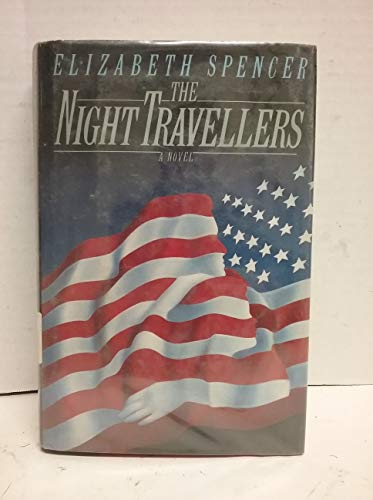 The Night Travellers: Spencer, Elizabeth