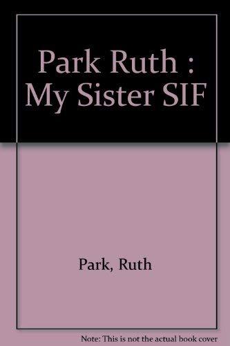 9780670839247: Park Ruth : My Sister SIF