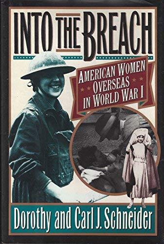 9780670839360: Into the Breach: American Women Overseas in World War I