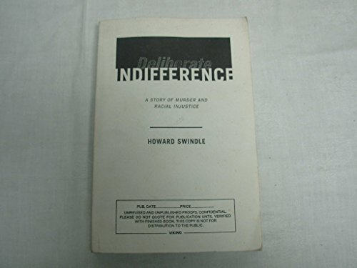 9780670839469: Deliberate Indifference: A Story of Racial Injustice and Murder