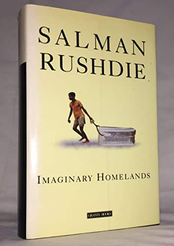 9780670839520: Imaginary Homelands: Essays and Criticism 1981-1991