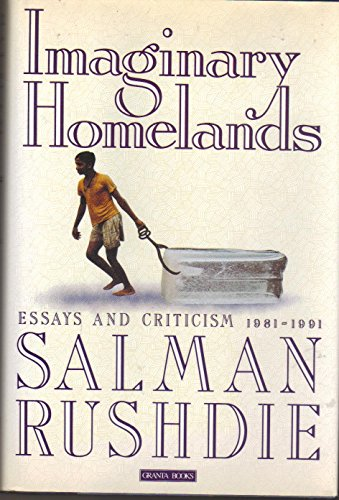 9780670839520: Imaginary Homelands: Essays and Criticism 1981-1991