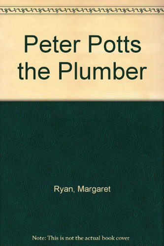 9780670839735: Peter Potts the Plumber