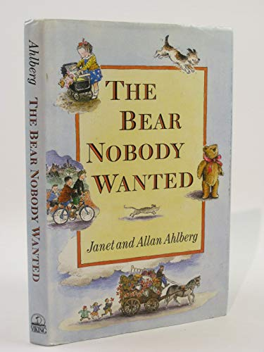 9780670839827: The Bear Nobody Wanted