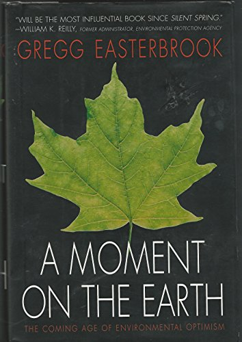 A Moment on the Earth: Gregg Easterbrook
