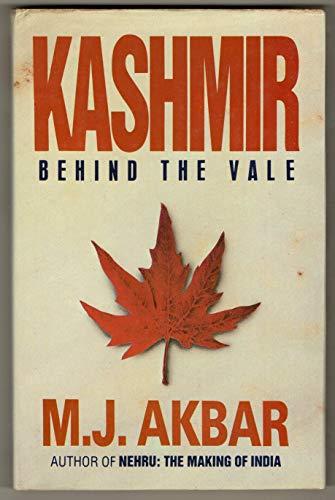 Kashmir Behind the Vale: Akbar, M.J.