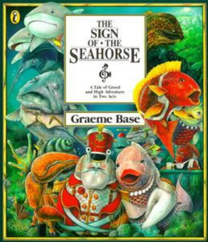 9780670840007: The Sign of the Seahorse: A Tale of Greed and High Adventure in Two Acts (Viking Kestrel Picture Books)