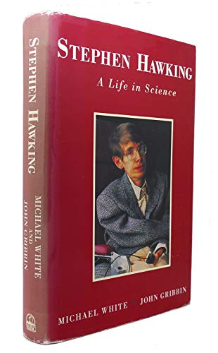 Stephen Hawking: a life in science.: White, Michael