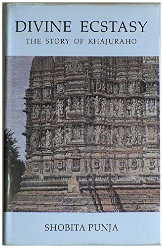 9780670840274: Divine Ecstasy - The Story of Khajuraho