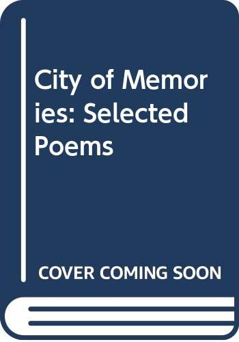 City of Memories: Selected Poems by Sunil: Sunil Gangopadhyay, Trans.