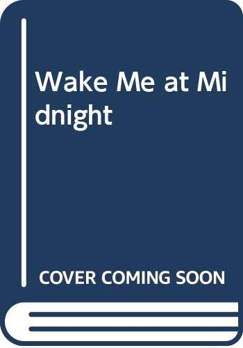 9780670840380: Wake ME at Midnight