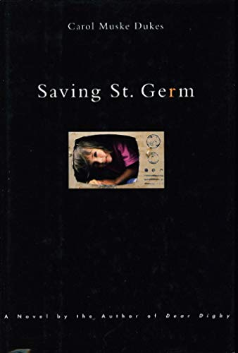 9780670840472: Saving St. Germ: A Novel