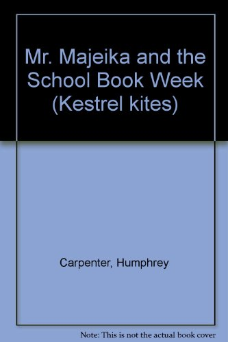 9780670840526: Mr. Majeika and the School Book Week (Kestrel kites)