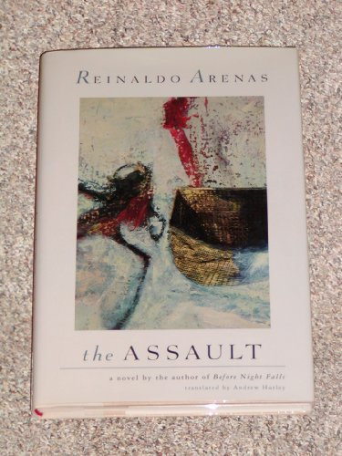 The Assault: Reinaldo Arenas
