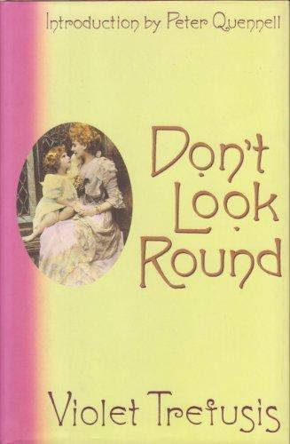 Don't Look Round: Trefusis, Violet