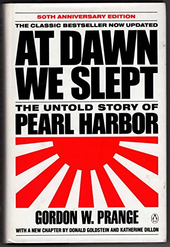 9780670840748: At Dawn We Slept: The Untold Story of Pearl Harbor (50th Anniversary Edition)
