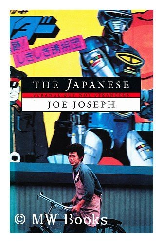 The Japanese: Strange But Not Strangers: Joseph, Joe