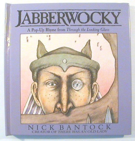 Jabberwocky: A Pop-Up Rhyme from Through the: Carroll, Lewis; Nick