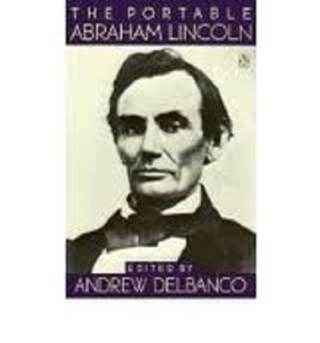 9780670840885: The Delbanco Andrew : Portable Abraham Lincoln (Viking Portable Library)