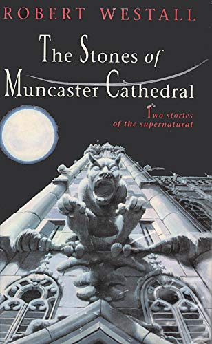 9780670840939: The Stones of Muncaster Cathedral: Two Chilling Stories of the Supernatural