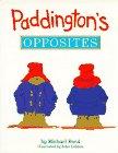 9780670841059: Bond & Lobban : Paddington'S Opposites (Viking Kestrel picture books)
