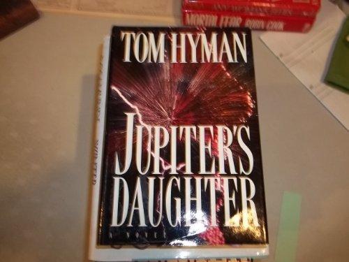 Jupiter's Daughter: Tom Hyman