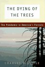 9780670841356: The Dying of the Trees: The Pandemic in America's Forests