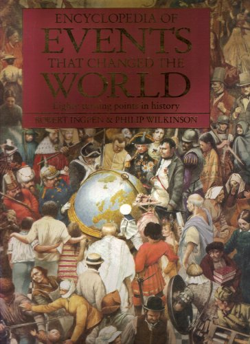 9780670841417: Encyclopedia of Events That Changed the World: Eighty Turning Points in History