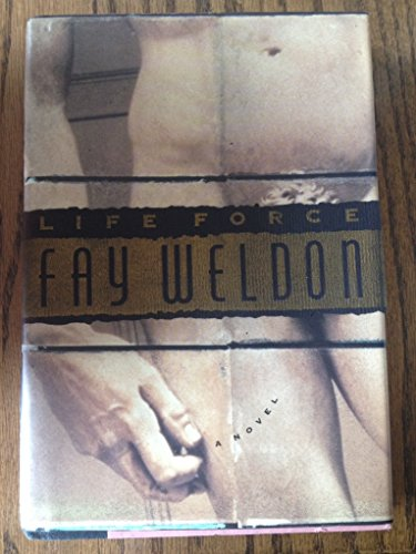 Life Force (0670841463) by Fay Weldon