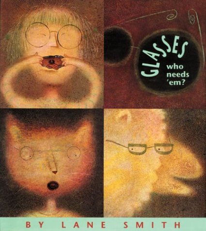 9780670841608: Smith Lane : Glasses -- Who Needs 'Em? (Viking Kestrel picture books)