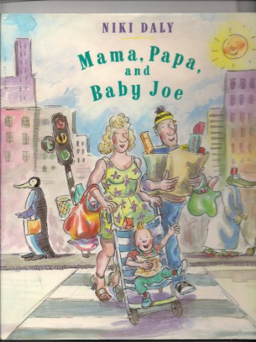 9780670841615: Mama, Papa, and Baby Joe (Viking Kestrel picture books)