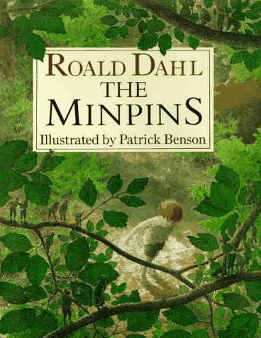 The Minpins: Dahl, Roald