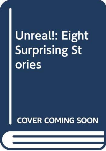 9780670841752: Unreal!: Eight Surprising Stories